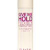 Eleven – Give Me Hold – Flexible Hair Spray (300g)