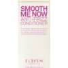 Eleven – Smooth Me Now – Anti-Frizz Conditioner (300ml)
